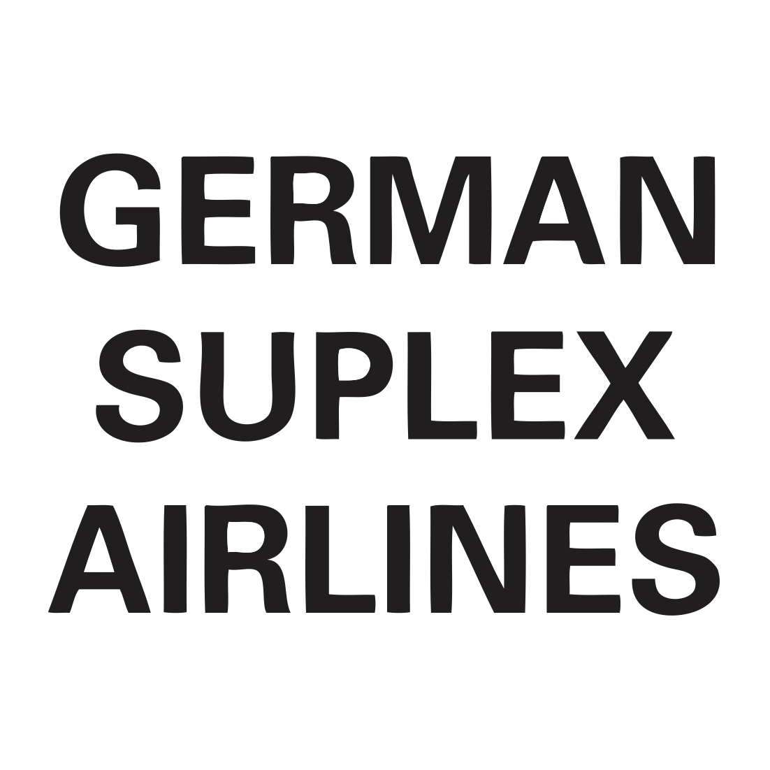German Suplex Airlines